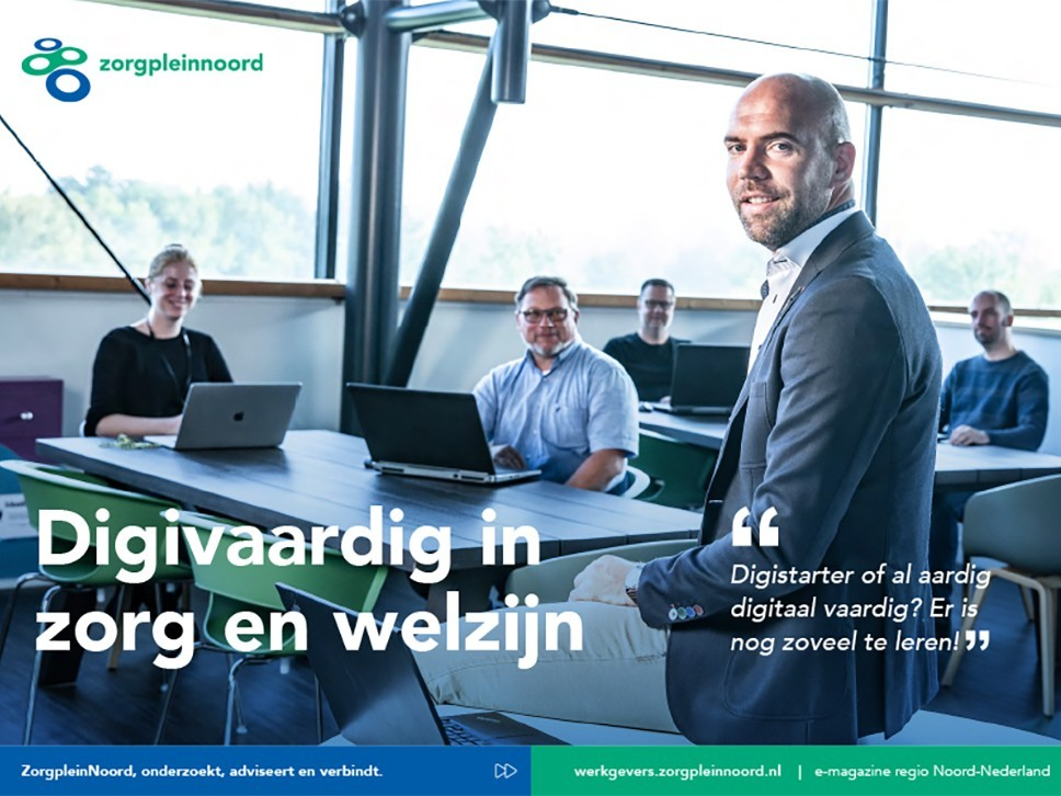 Nieuw: Inspirerend e-magazine Digivaardig in zorg en welzijn in Noord-Nederland 1